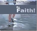 Picture of By Faith: Studies From Hebrews 11