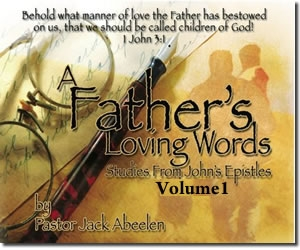 Picture of John's Epistles: A Father's Loving Words (Volume 1)