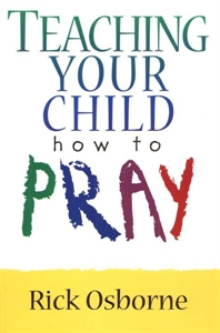 Picture of Teaching Your Children How To Pray