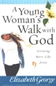 Picture of A Young Woman's Walk With God