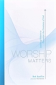 Picture of Worship Matters