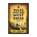 Picture of 6 Rules Every Man Must Break