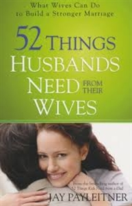 Picture of 52 Things Husbands Need From Their Wives