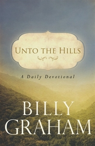 Picture of Unto the Hills: A Daily Devotional