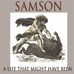 Picture of Samson: A Life That Might Have Been