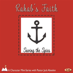 Picture of Rahab's Faith: Saving the Spies