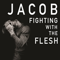 Picture of Jacob - Fighting With the Flesh